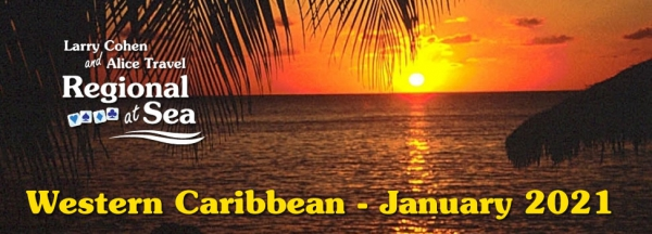 Larry Cohen Regional at Sea - Western Caribbean January 2021