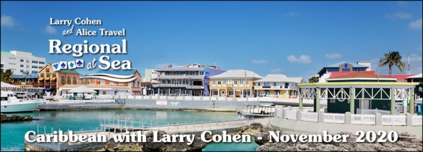 Larry Cohen Regional at Sea - Western Caribbean - November 2020